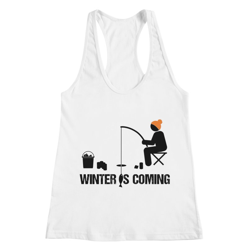 Winter is Coming | Dark Lettering Women's Racerback Tank by Your Lake Apparel & Accessories