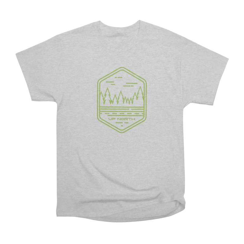 Up North Women's Heavyweight Unisex T-Shirt by Your Lake Apparel & Accessories