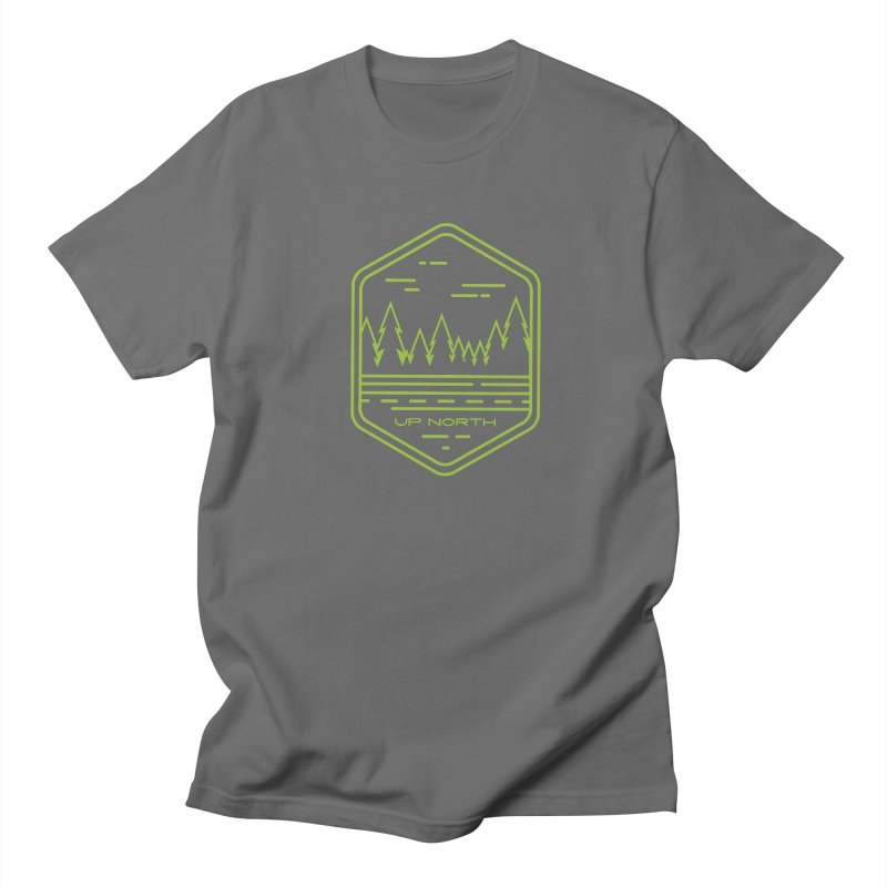 Up North Women's Regular Unisex T-Shirt by Your Lake Apparel & Accessories