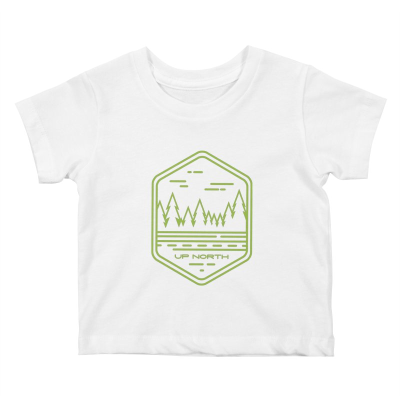 Up North Kids Baby T-Shirt by Your Lake Apparel & Accessories