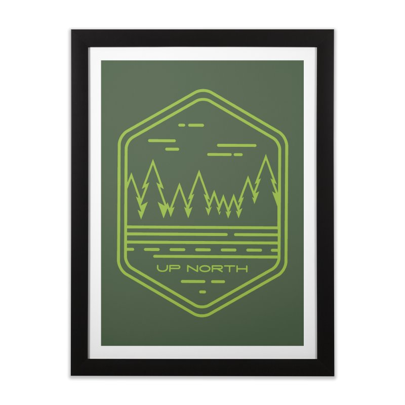 Up North Home Framed Fine Art Print by Your Lake Apparel & Accessories