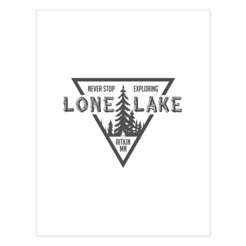 Lone Lake Home Fine Art Print by Your Lake Apparel & Accessories
