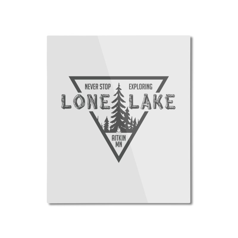 Lone Lake Home Mounted Aluminum Print by Your Lake Apparel & Accessories