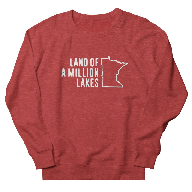 Minnesota Land of a Million Lakes Women's French Terry Sweatshirt by Your Lake Apparel & Accessories