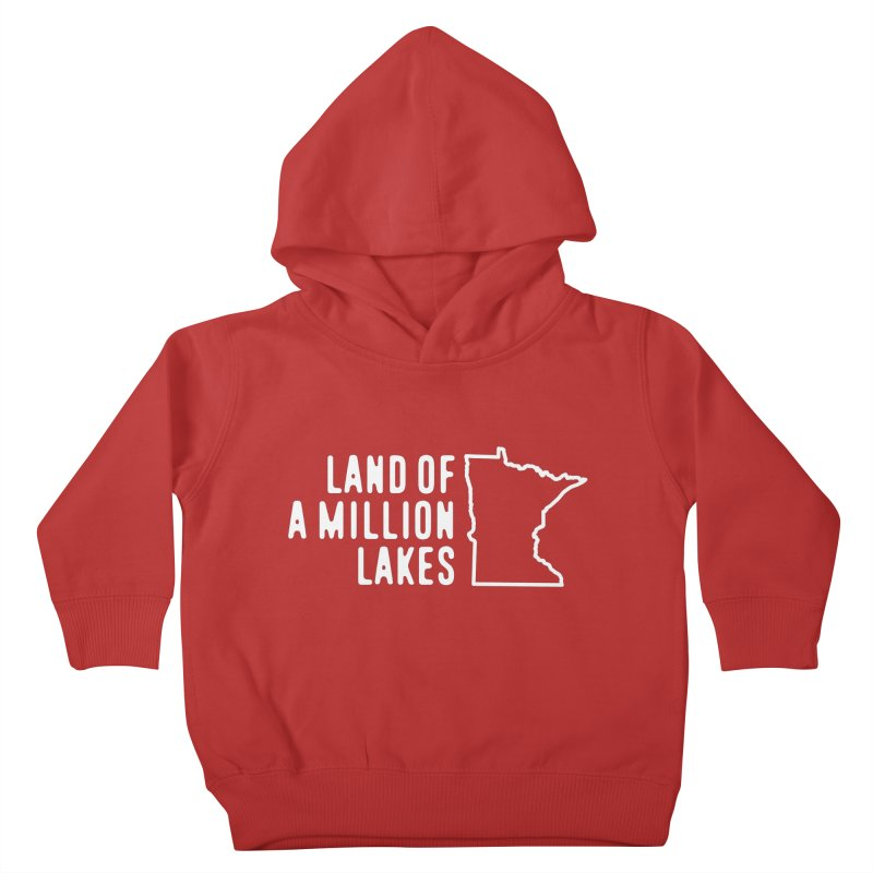 Minnesota Land of a Million Lakes Kids Toddler Pullover Hoody by Your Lake Apparel & Accessories