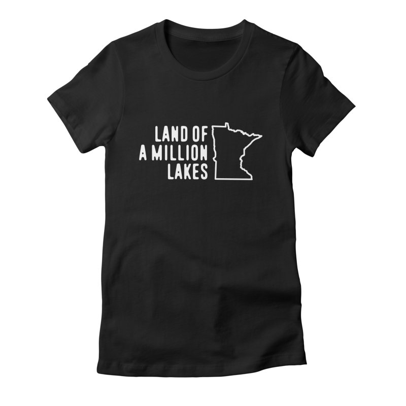 Minnesota Land of a Million Lakes Women's Fitted T-Shirt by Your Lake Apparel & Accessories