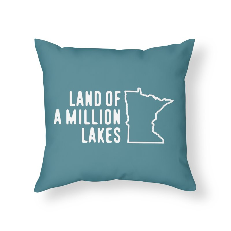 Minnesota Land of a Million Lakes Home Throw Pillow by Your Lake Apparel & Accessories