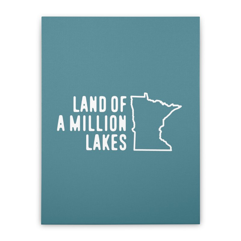 Minnesota Land of a Million Lakes Home Stretched Canvas by Your Lake Apparel & Accessories