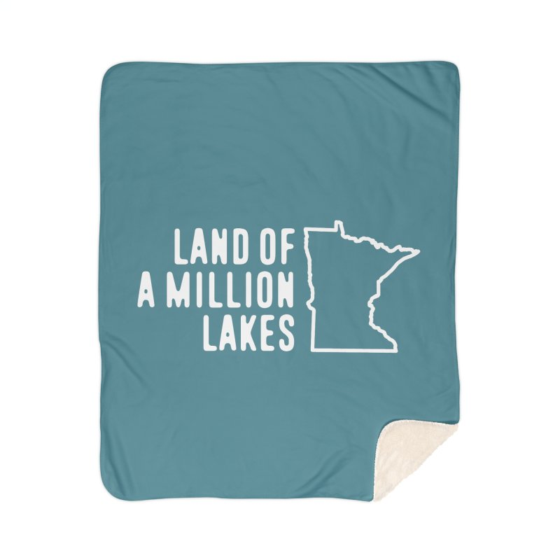 Minnesota Land of a Million Lakes Home Sherpa Blanket Blanket by Your Lake Apparel & Accessories