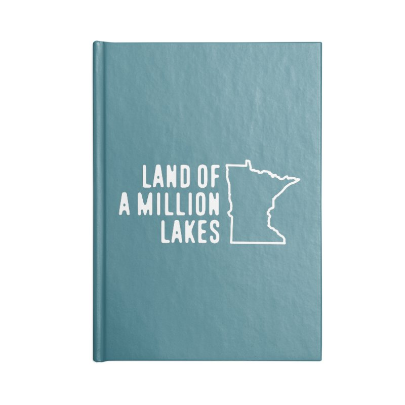 Minnesota Land of a Million Lakes Accessories Blank Journal Notebook by Your Lake Apparel & Accessories