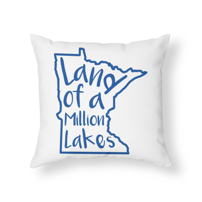 Minnesota Land of a Million Lakes 02 Home Throw Pillow by Your Lake Apparel & Accessories