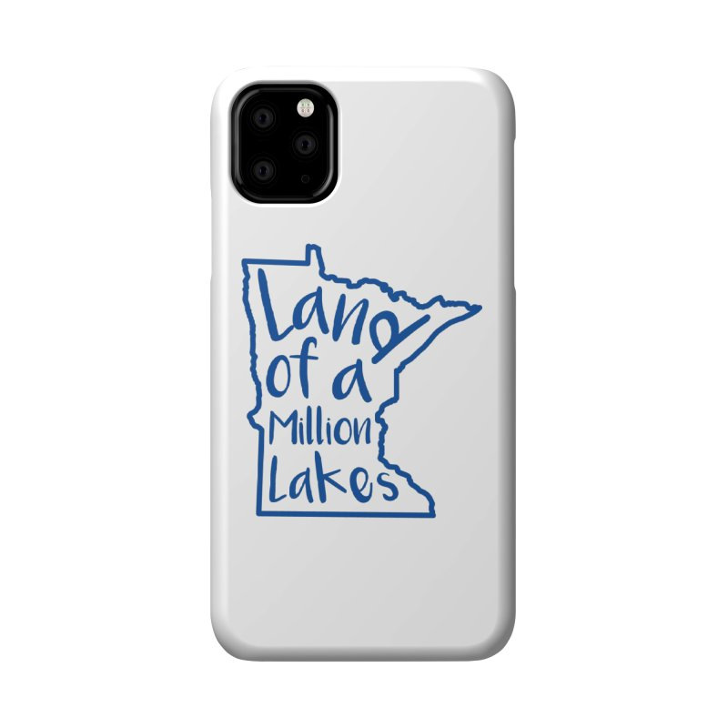Minnesota Land of a Million Lakes 02 Accessories Phone Case by Your Lake Apparel & Accessories