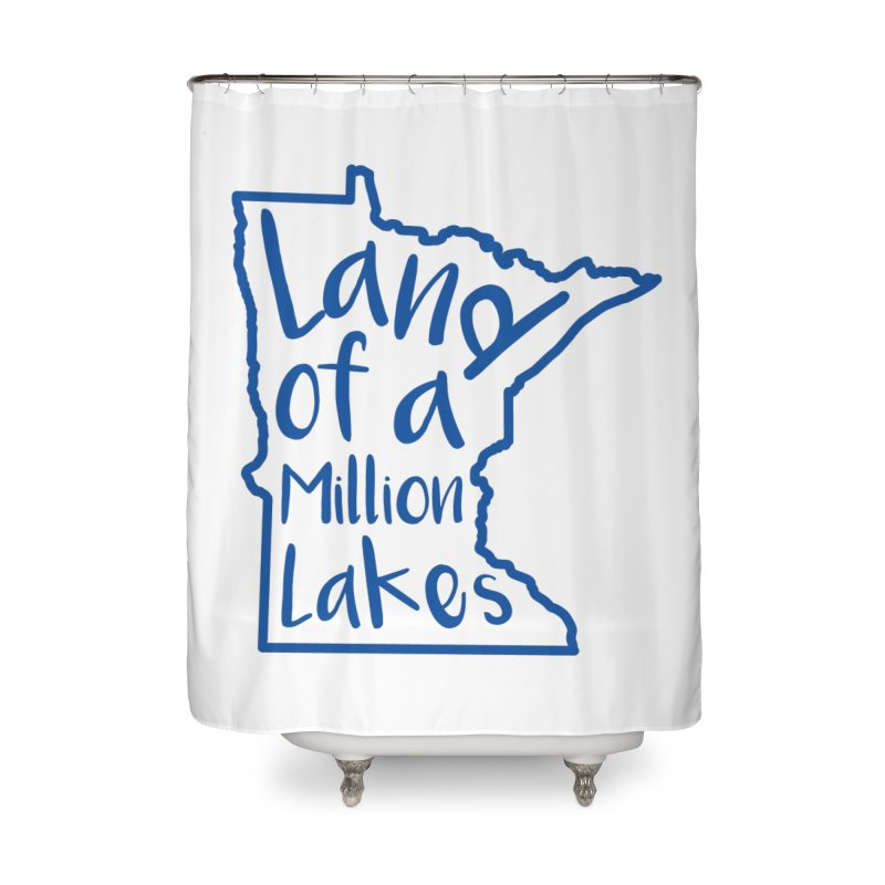 Minnesota Land of a Million Lakes 02 Home Shower Curtain by Your Lake Apparel & Accessories