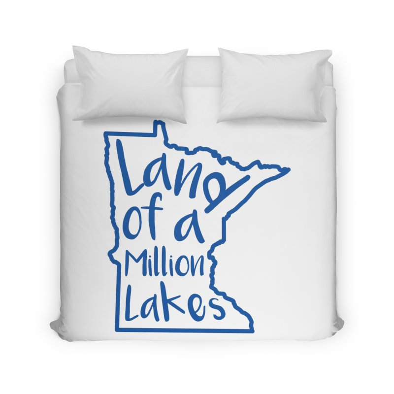 Minnesota Land of a Million Lakes 02 Home Duvet by Your Lake Apparel & Accessories