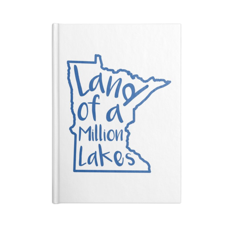 Minnesota Land of a Million Lakes 02 Accessories Blank Journal Notebook by Your Lake Apparel & Accessories