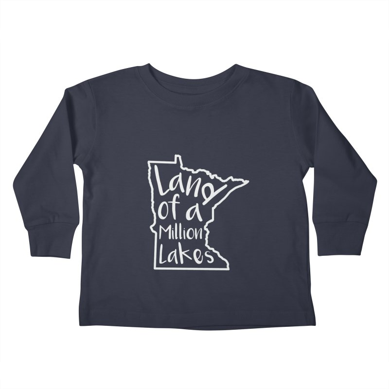 Minnesota Land of a Million Lakes 02 Kids Toddler Longsleeve T-Shirt by Your Lake Apparel & Accessories