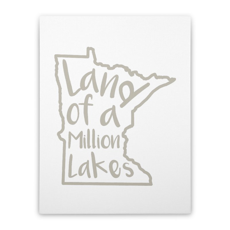 Minnesota Land of a Million Lakes 02 Home Stretched Canvas by Your Lake Apparel & Accessories
