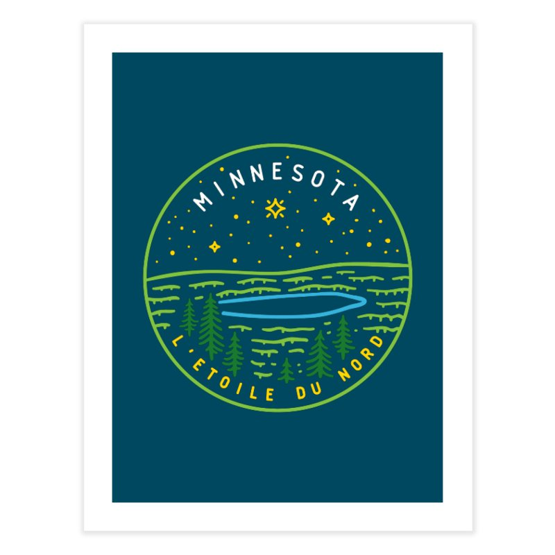 Minnesota - The North Star Home Fine Art Print by Your Lake Apparel & Accessories