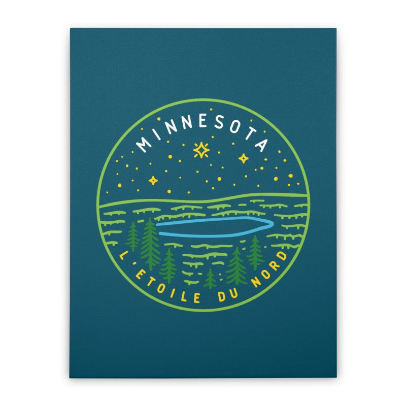 Minnesota - The North Star Home Stretched Canvas by Your Lake Apparel & Accessories