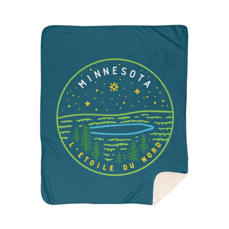 Minnesota - The North Star Home Sherpa Blanket Blanket by Your Lake Apparel & Accessories