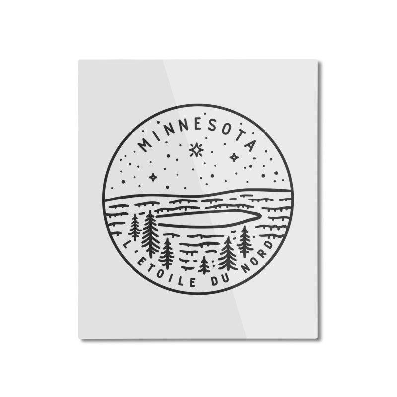 Minnesota - The North Star Home Mounted Aluminum Print by Your Lake Apparel & Accessories