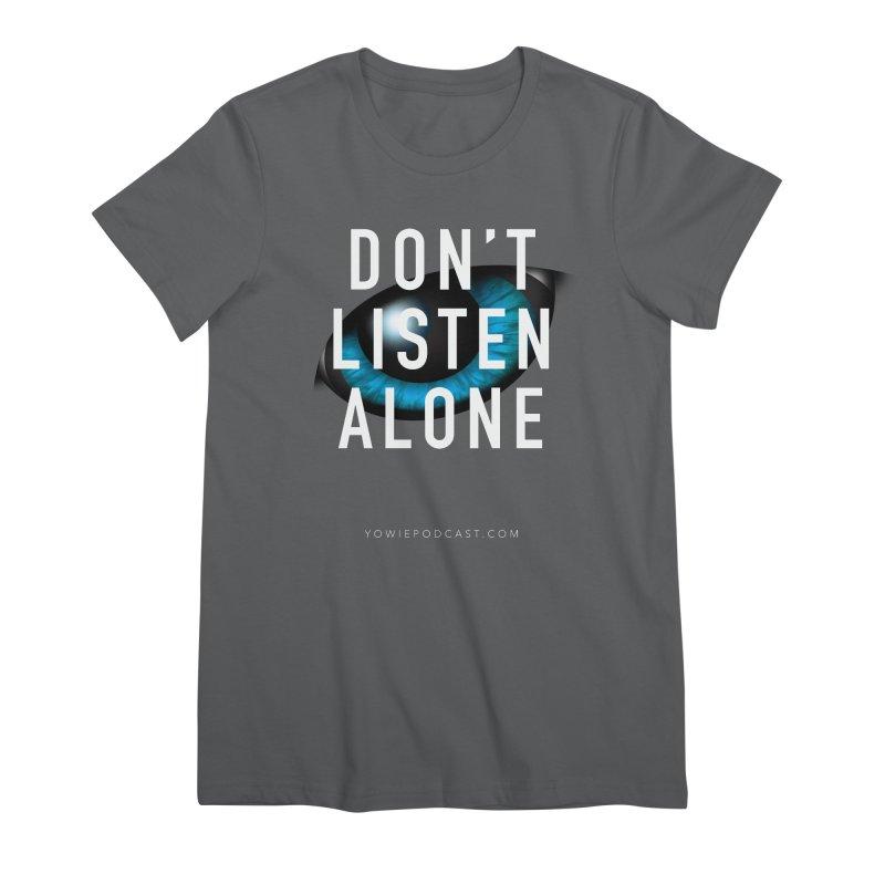 DLA Eye Apparel Women's T-Shirt by Yowie Podcast Shop
