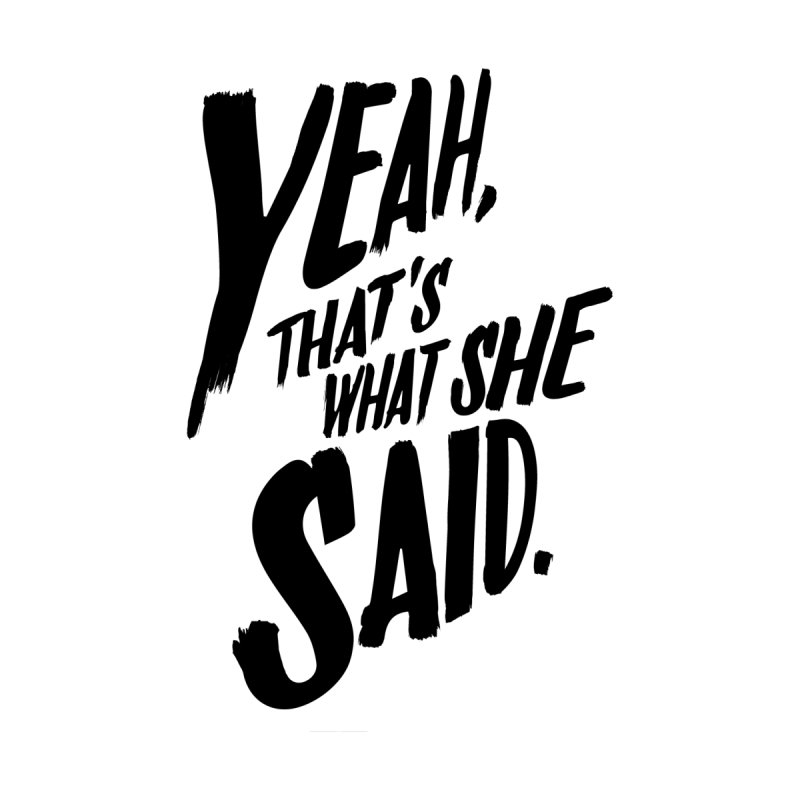 Yeah, That's What She Said Women's Racerback Triblend Tank by Yeah, That's What She Said