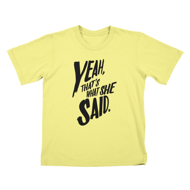 Yeah, That's What She Said   by Yeah, That's What She Said