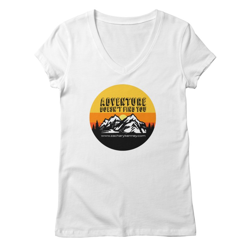 Adventure Doesn't Find You | Circle Logo Women's Regular V-Neck by Zachary Kenney's Shop
