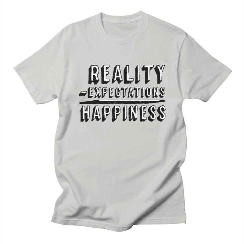Reality - Expectations = Happiness Men's Regular T-Shirt by Zachary Kenney's Shop