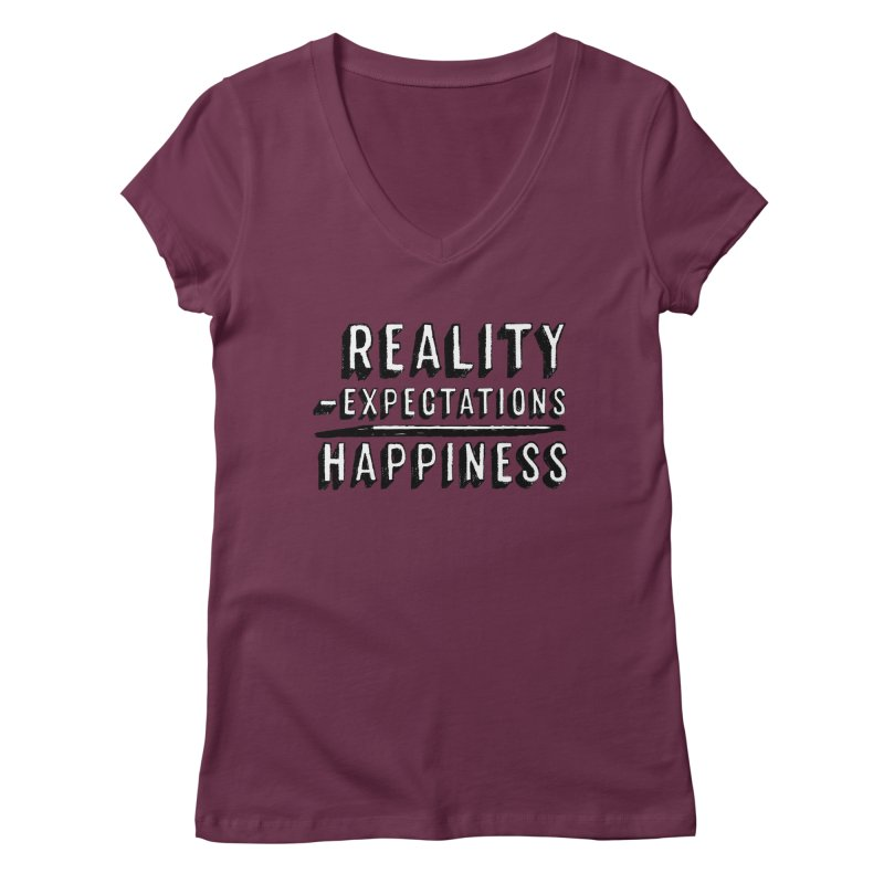 Reality - Expectations = Happiness Women's Regular V-Neck by Zachary Kenney's Shop