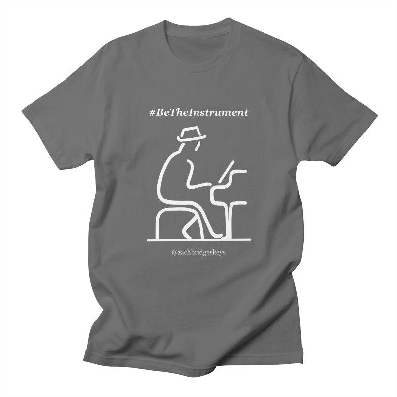 Be The Instrument (White) Men's T-Shirt by The Zach Bridges Keys Shop!