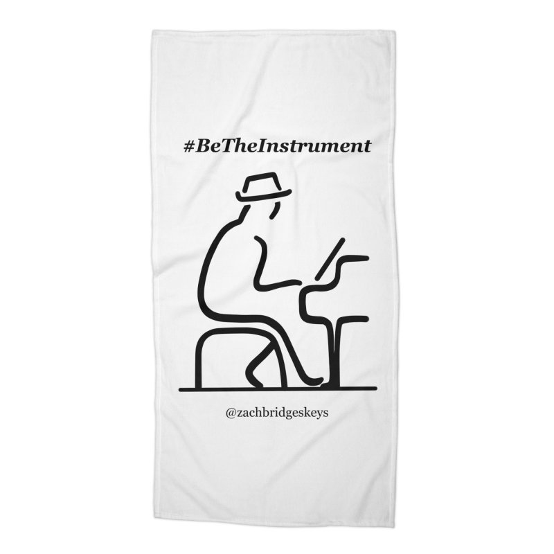 Be The Instrument Accessories Beach Towel by The Zach Bridges Keys Shop!