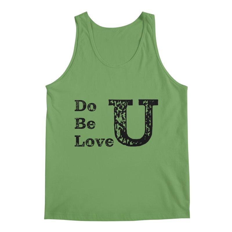 Do U, Be U, Love U Men's Tank by The Zach Bridges Keys Shop!