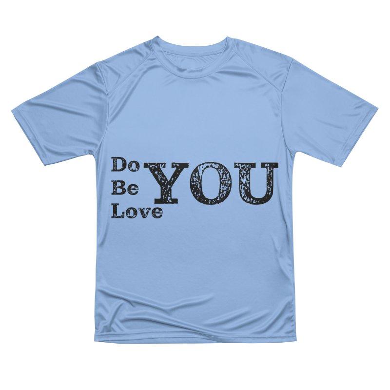 Do YOU, Be YOU, Love YOU Men's T-Shirt by The Zach Bridges Keys Shop!