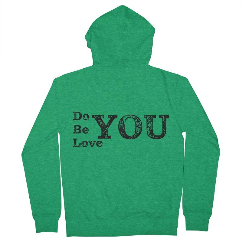Do YOU, Be YOU, Love YOU Men's Zip-Up Hoody by The Zach Bridges Keys Shop!
