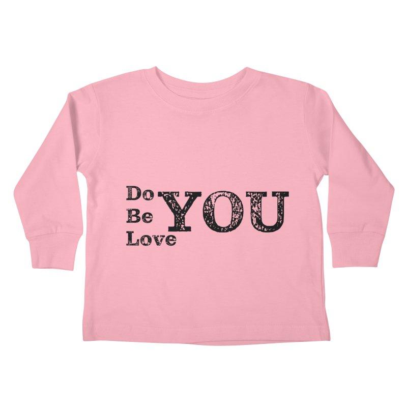 Do YOU, Be YOU, Love YOU Kids Toddler Longsleeve T-Shirt by The Zach Bridges Keys Shop!