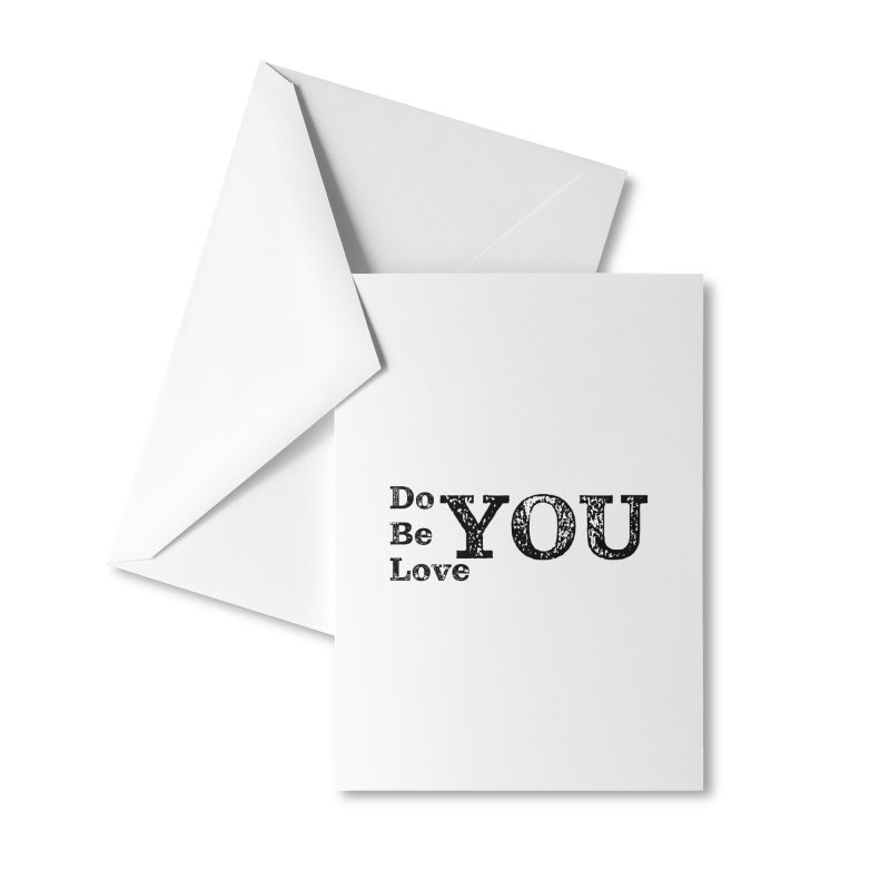 Do YOU, Be YOU, Love YOU Accessories Greeting Card by The Zach Bridges Keys Shop!