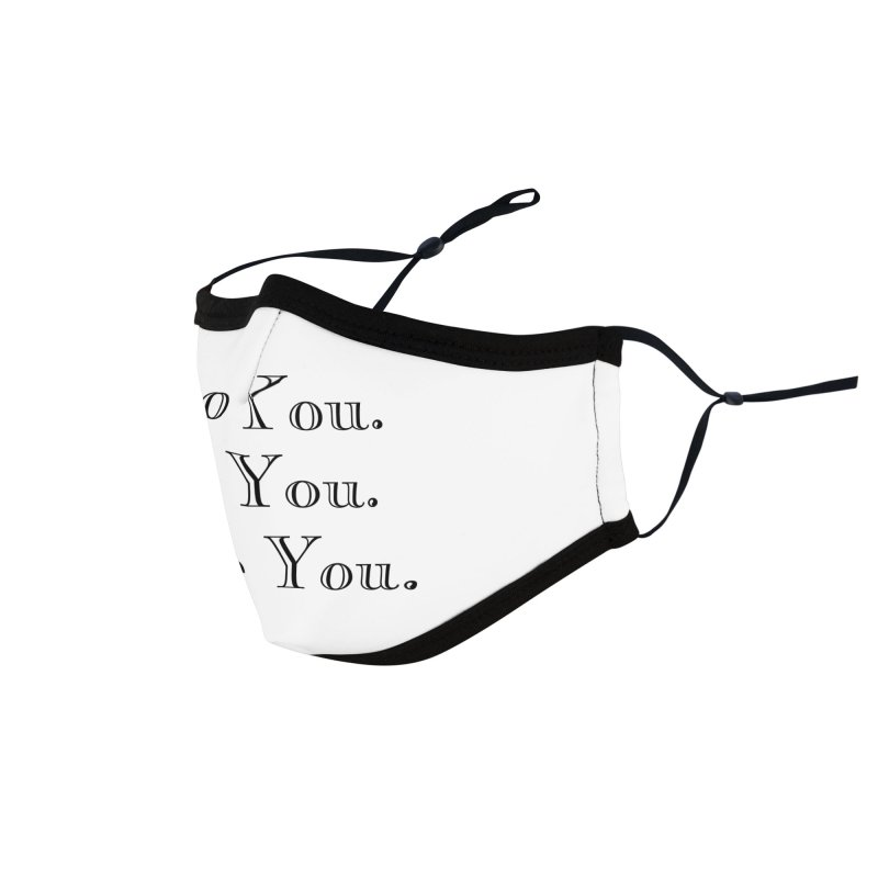 Do You. Be You. Love You. Accessories Face Mask by The Zach Bridges Keys Shop!