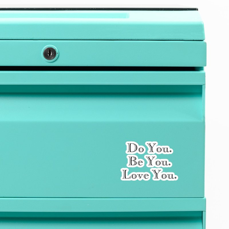 Do You. Be You. Love You. Accessories Magnet by The Zach Bridges Keys Shop!