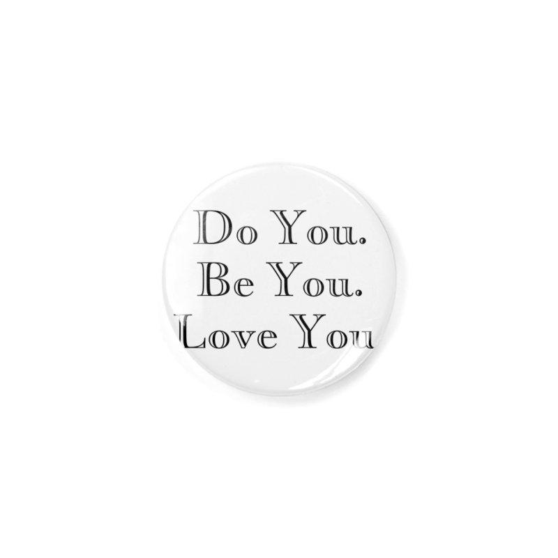 Do You. Be You. Love You. Accessories Button by The Zach Bridges Keys Shop!