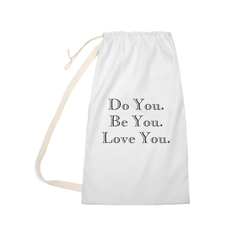 Do You. Be You. Love You. Accessories Bag by The Zach Bridges Keys Shop!