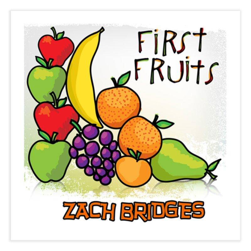 First Fruits Home Fine Art Print by The Zach Bridges Keys Shop!