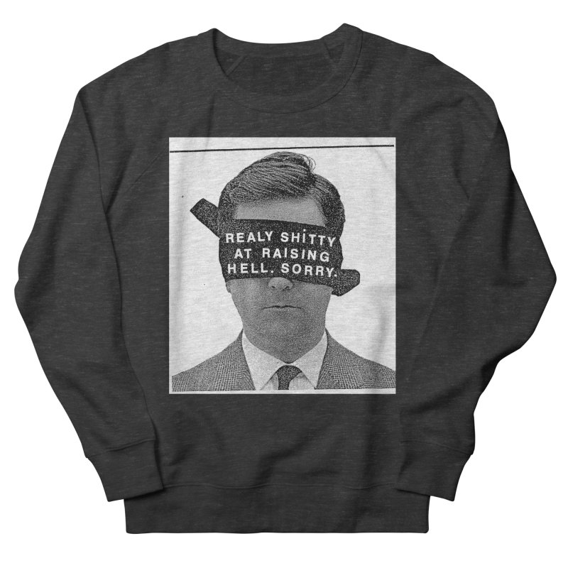 REALY SHITTY Men's Sweatshirt by Zachary Hobbs