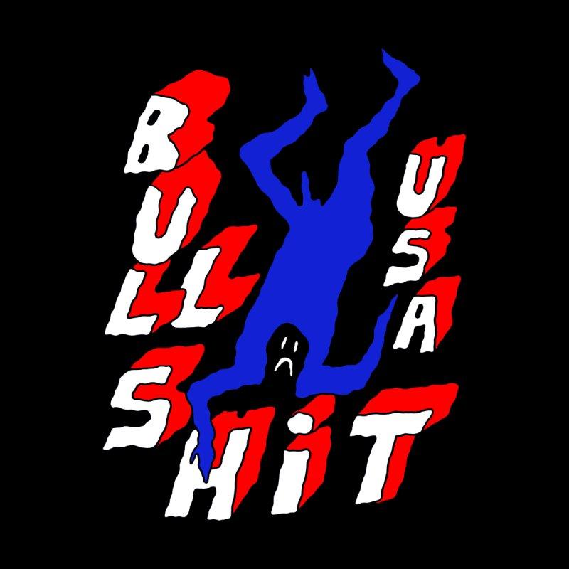 BULLSHIT USA by Zachary Hobbs