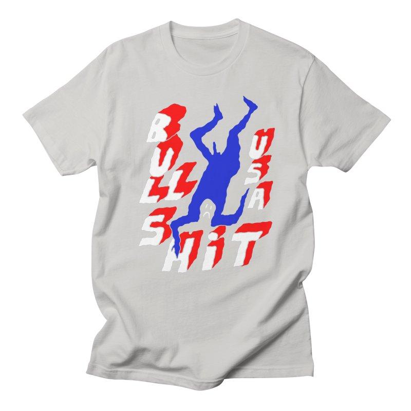 BULLSHIT USA Women's Unisex T-Shirt by Zachary Hobbs