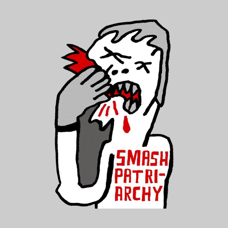 SMASH PATRIARCHY by Zachary Hobbs