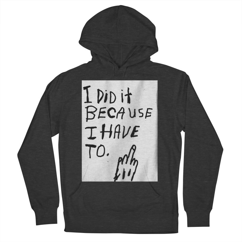 My Rationale Women's Pullover Hoody by Zachary Hobbs