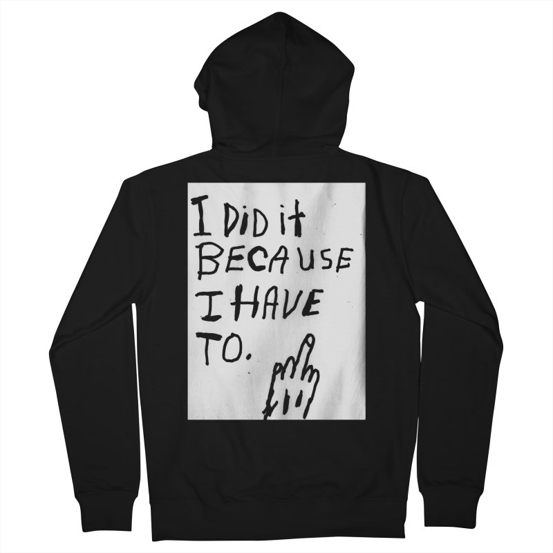 My Rationale Women's Zip-Up Hoody by Zachary Hobbs