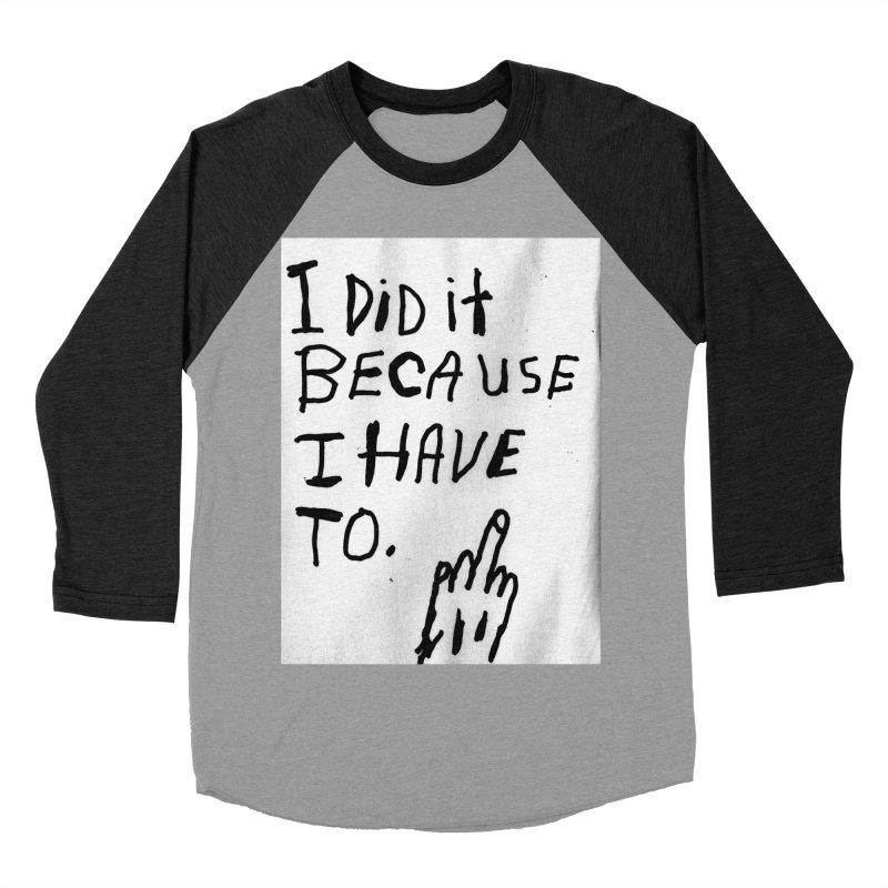 My Rationale Women's Baseball Triblend T-Shirt by Zachary Hobbs